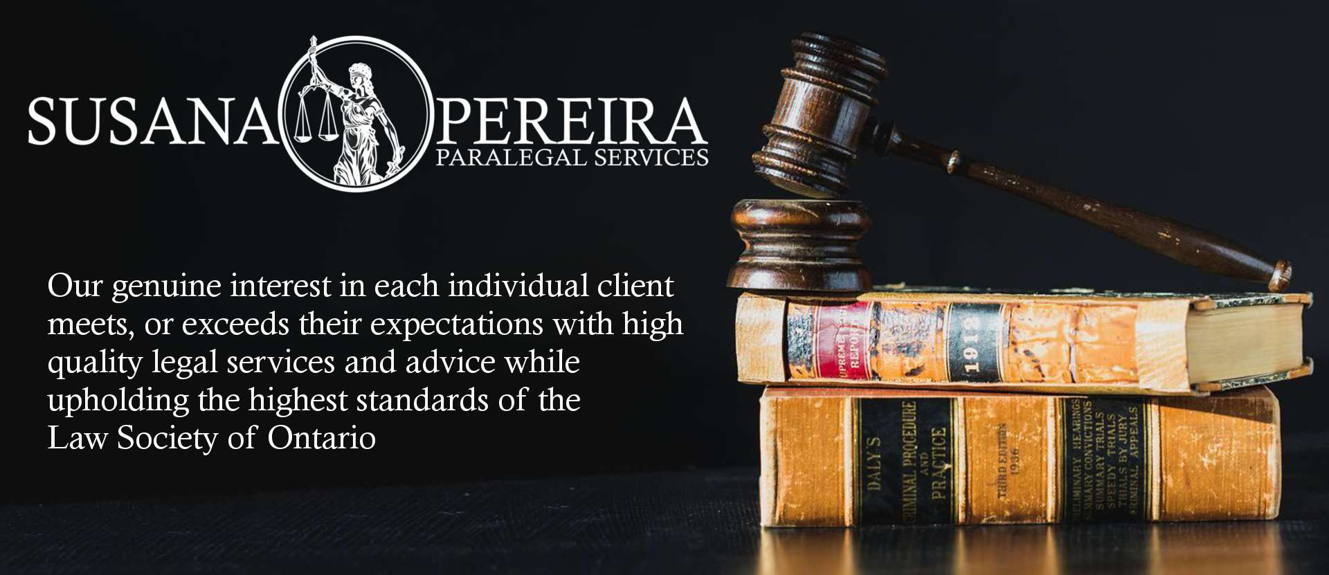 susana pereira paralegal services exceeds expectations while upholding the highest standards of the Law Society of Ontario