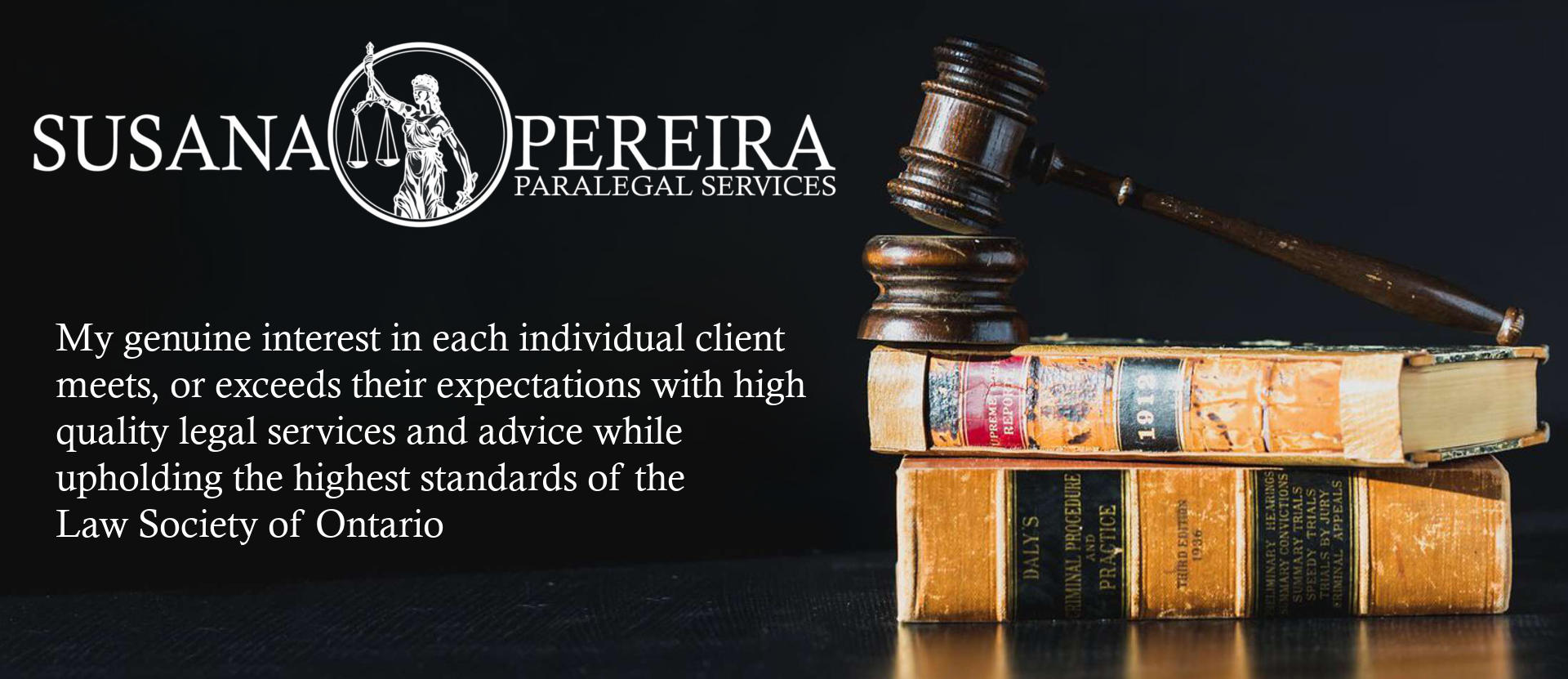 my genuine interest in each individual client meets, or exceeds their expectations with high quality legal services and advice while upholding the highest standards of the Law Society of Ontario